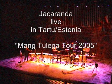 Jacaranda live in Tartu/Estonia (Estland) 2005